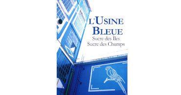 Couv LUsine Bleue Arnaud Biette 370x195 - L'usine bleue