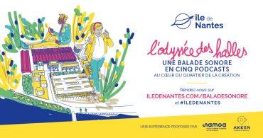 OdysséeDesHalles BaladeSonore Twitter 1024x512px 370x195 - Histoire de l'île de Nantes : d'hier à aujourd'hui