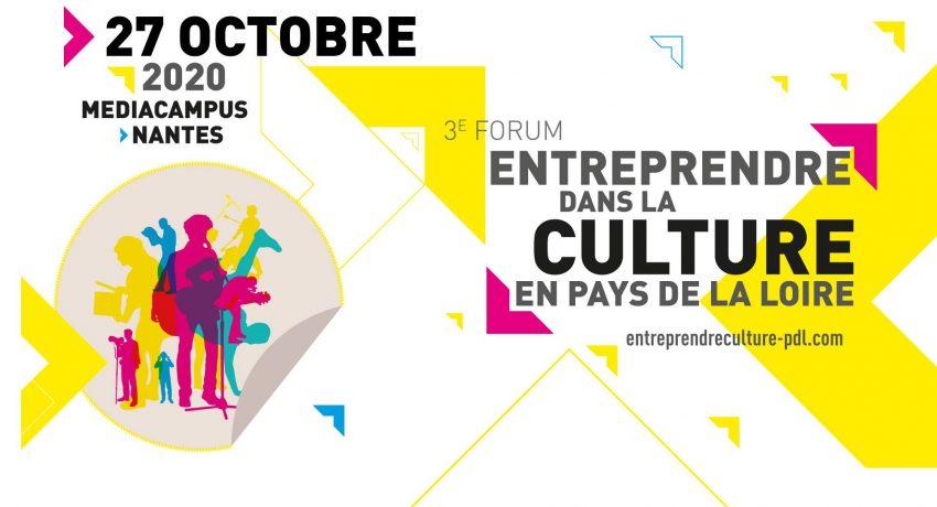 Forum Entreprendre dans la Culture en Pays de la Loire - Edition 2020