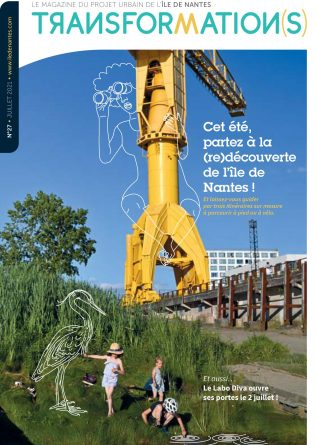 Transformation(s) Magazine île de Nantes juillet 2021